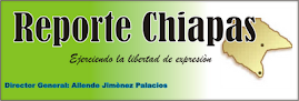 Reporte Chiapas