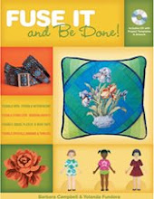 Fuse It and be Done! by Yolanda Fundora and Barbara Campbell