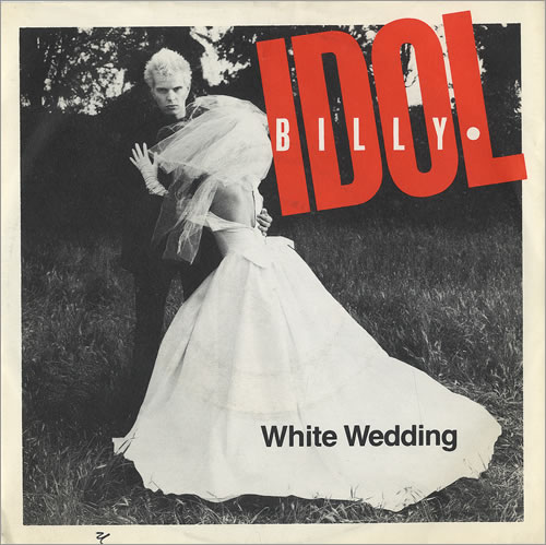 White Wedding - Billy Idol. (Click here to go to YouTube to watch it -- some