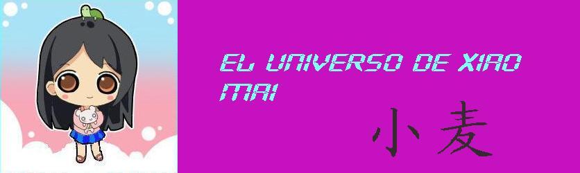 Universo de Xiao Mai
