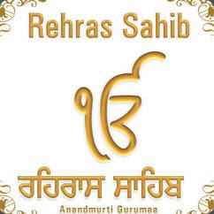 Gurbani,Bhajans,Kirtans: Rehras Sahib