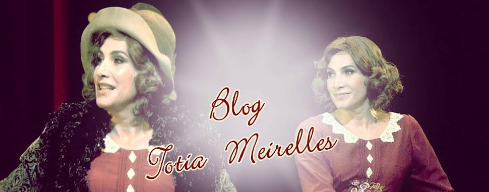 ******* Totia Meirelles ********