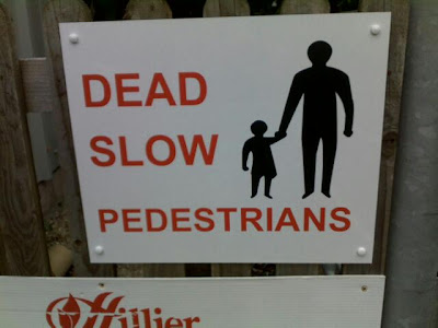 Dead slow pedestrians