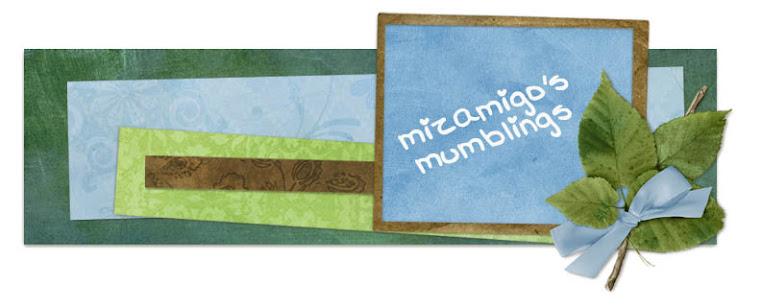 mizamigo's mumblings