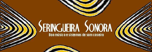 Seringueira Sonora