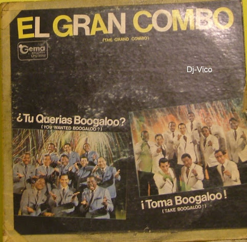 Gran Combo:Tu Querias Boogaloo?... Toma Boogaloo