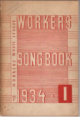 'The Workers Song book, Workers Music League, 1934