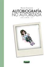 Autobiografía No Autorizada Volumen 3