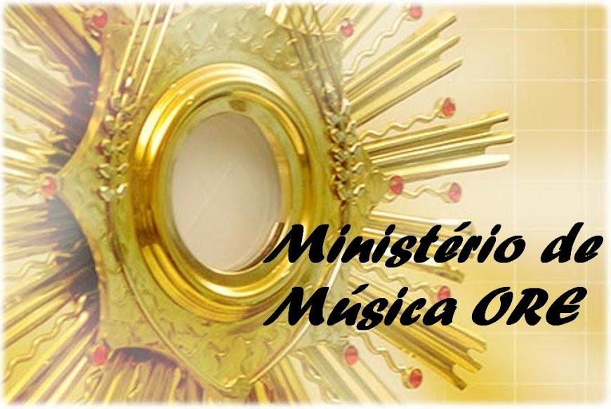 BLOG DO MINISTÉRIO DE MÚSICA ORE