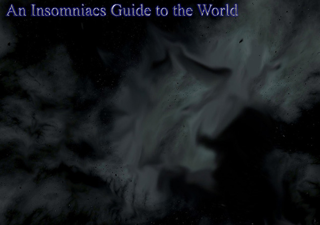 An Insomniacs guide to the world