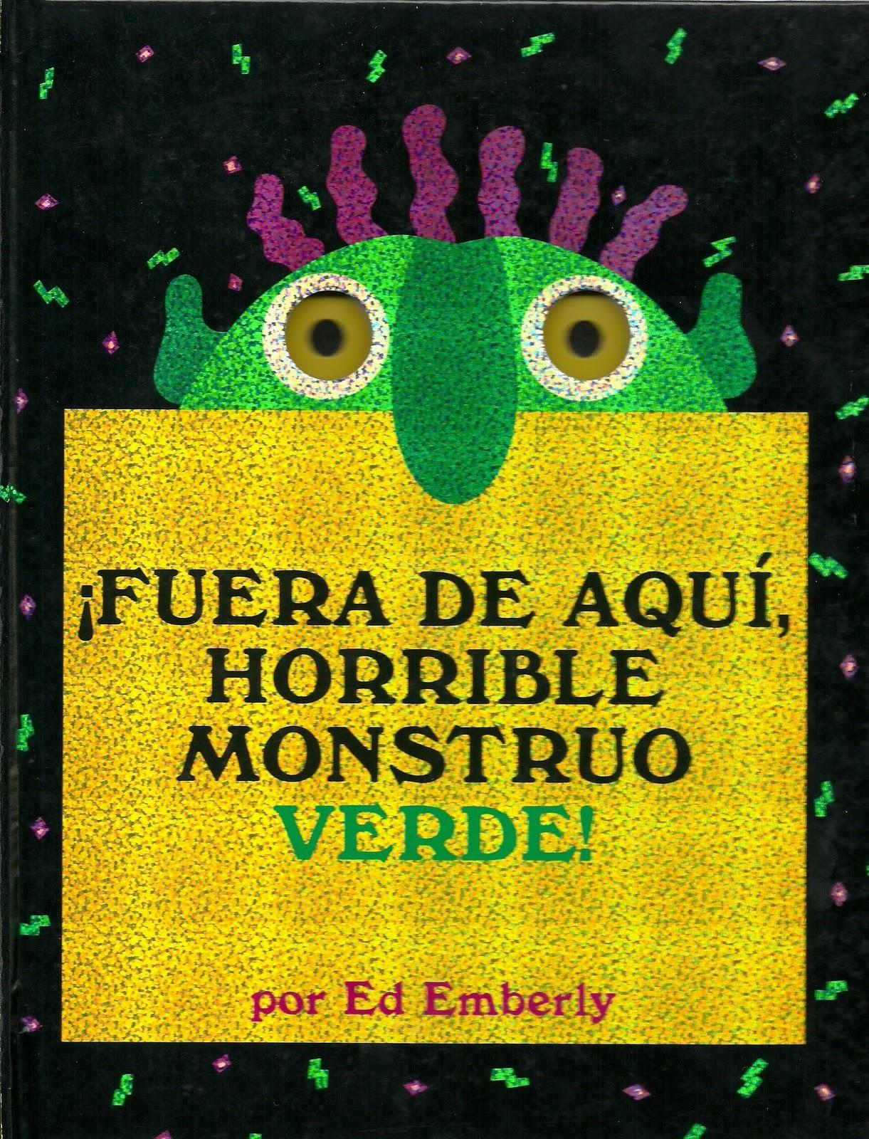 Talleres y lectura comentarios de libros for Fuera de aqui horrible monstruo verde actividades para ninos