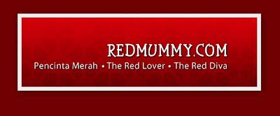 Merah Menyala Itulah Dia Blog RedMummy