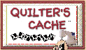 QUILTERS CACHE
