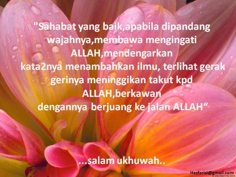 """teringat kata-kata sahabat saya """"kalau kita berkawan kerana ALLAH ..."""