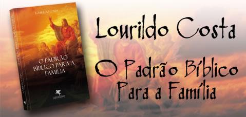 O PADRÃO BÍBLICO PARA A FAMÍLIA