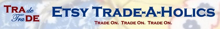 Etsy Trade-A-Holics