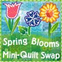 Spring Blooms Mini-Quilt Swap