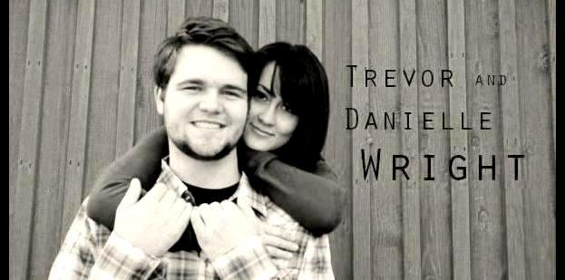 Trevor & Danielle Wright
