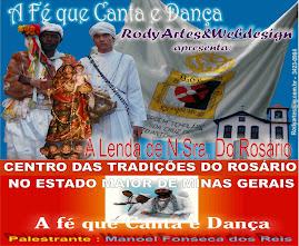 DVD - DOC. A FÉ QUE CANTA E DANÇA - HISTORIA DO CONGADO