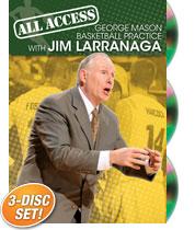 Jim Larranaga: All-Access George Mason Basketball Practice