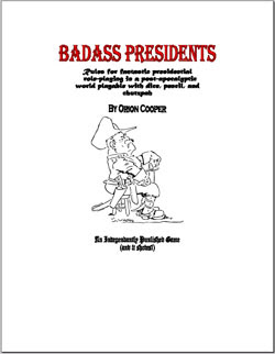 Show how bad your ass can really be in Badass Presidents by Orion Cooper