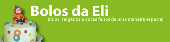 Bolos da Eli - Bolos, salgados e doces feitos de uma maneira especial