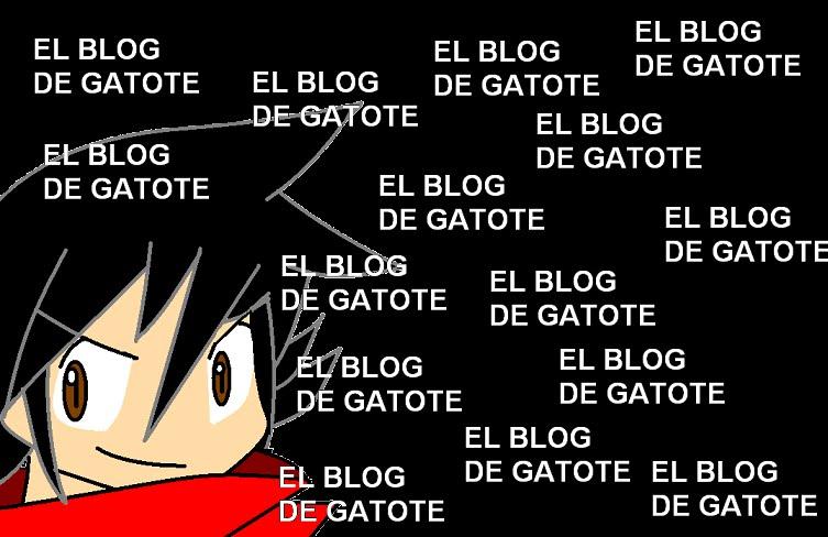 El blog de gatote