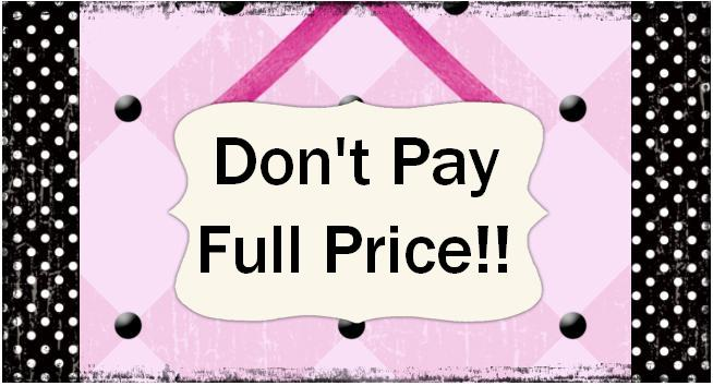 Don't Pay Full Price!!