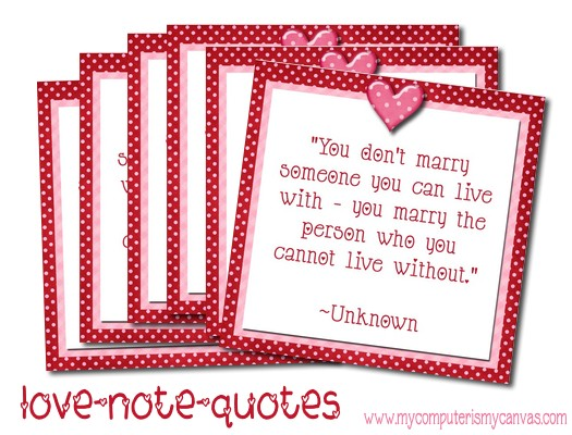 Love Quotes For Him Notes : My Computer is My Canvas: Love Quote Notes!