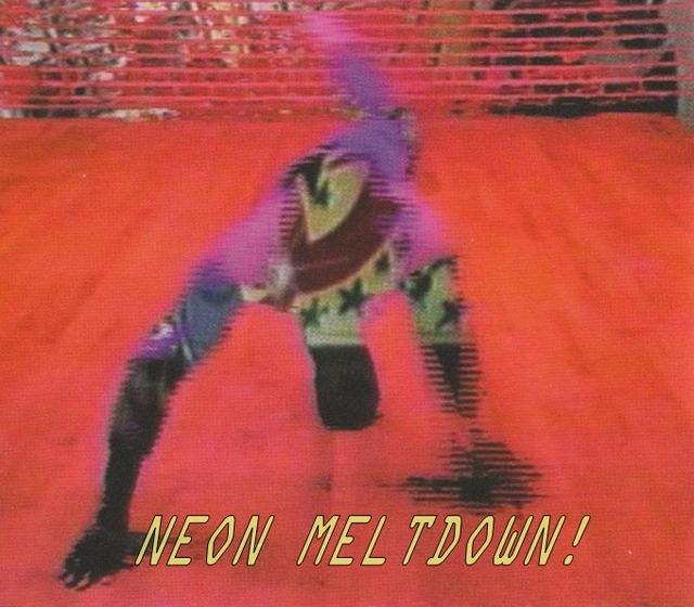 Neon Meltdown