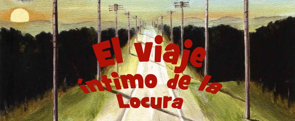 El viaje ntimo de la locura