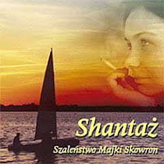 Shantaż, Szaleństwo Majki Skowron (2003)