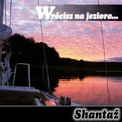 Shantaż, Wrócisz na jeziora (2007)