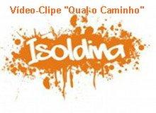 Vídeo-clipe da Isoldina
