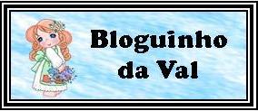 Bloguinho da Val