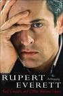 Red Carpets and Other Banana Skins: The Autobiography of Rupert Everett