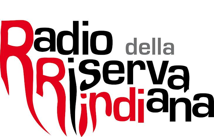 Radio della Riserva Indiana - Web Radio