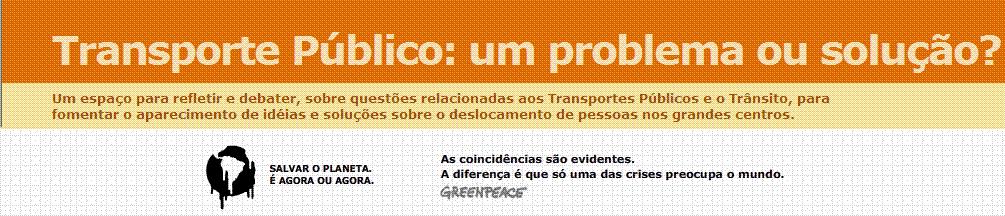 Transporte Público: um problema ou solução?