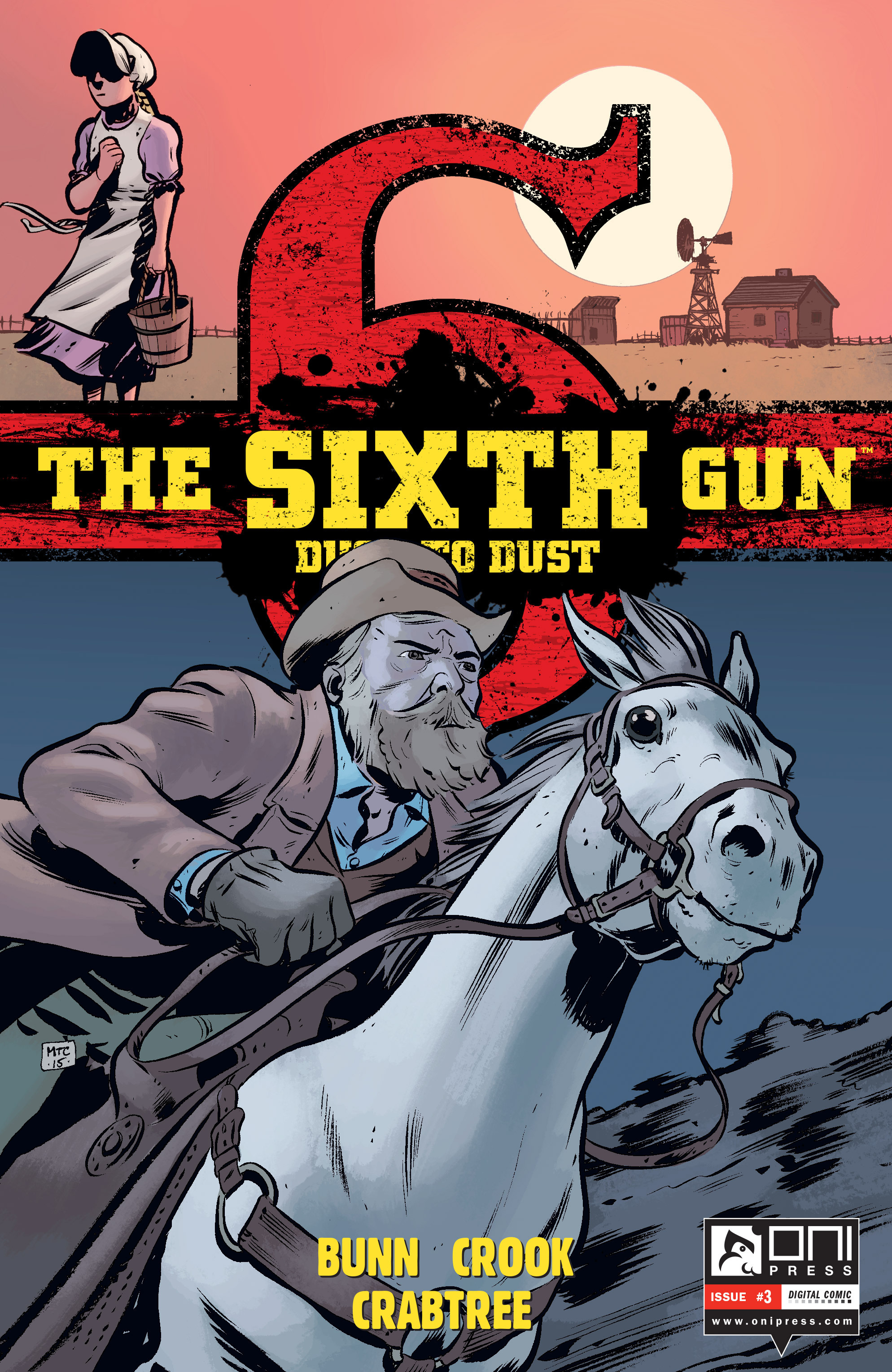 The Sixth Gun: Dust To Dust issue 3 - Page 1