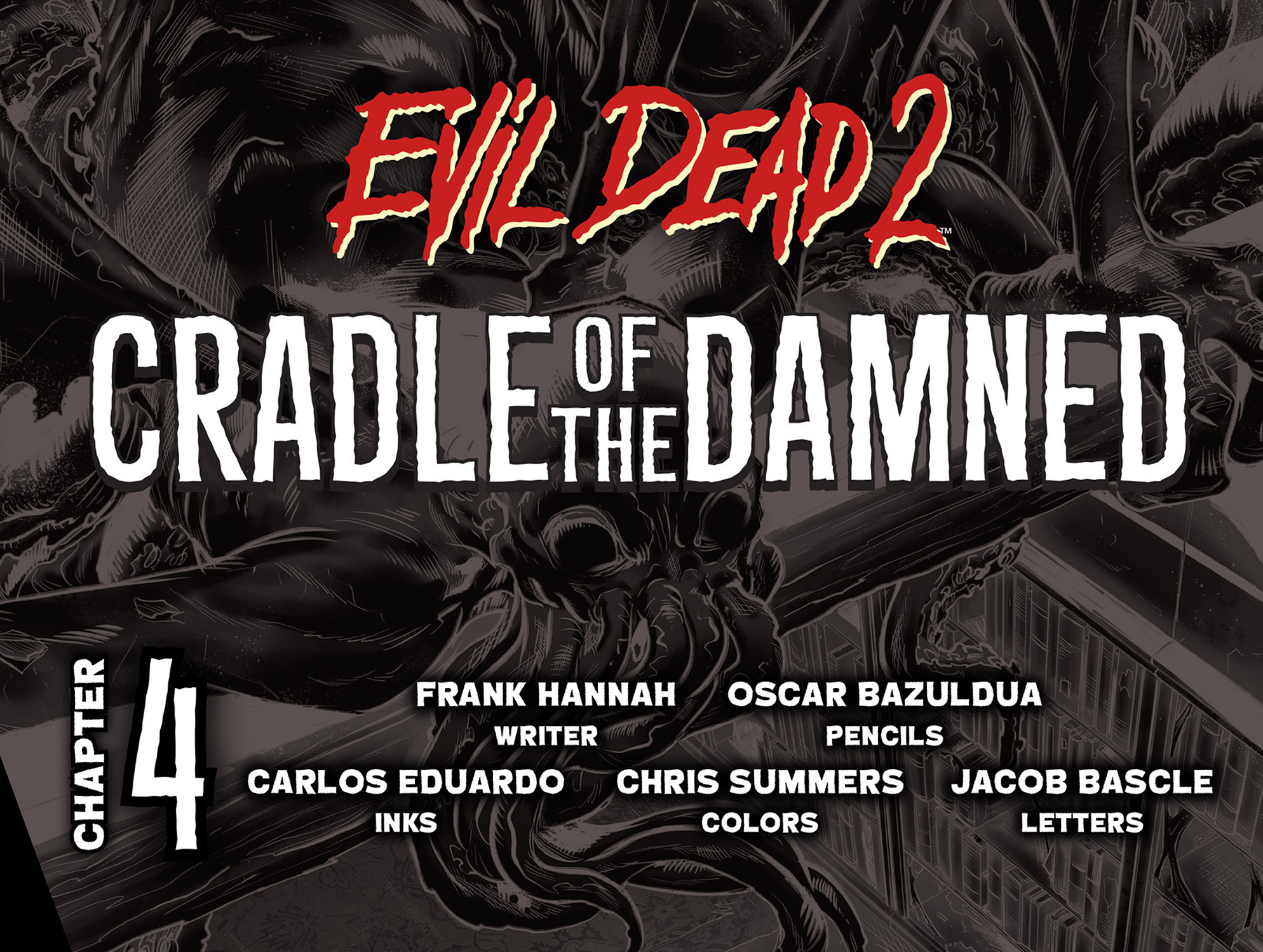 Read online Evil Dead 2: Cradle of the Damned comic -  Issue #4 - 2