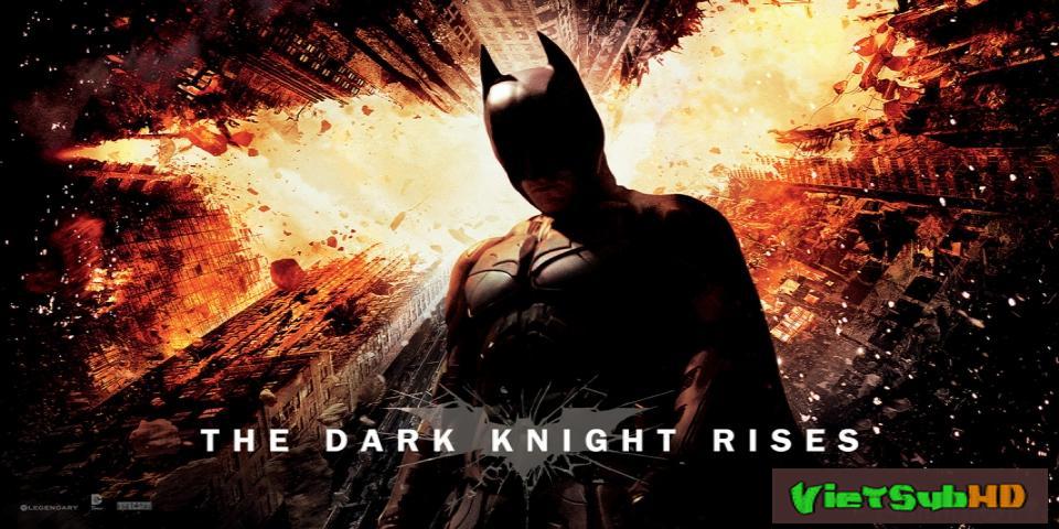 Phim Người Dơi 3: Kỵ Sĩ Bóng Đêm Trỗi Dậy VietSub HD | Batman 3: The Dark Knight Rises 2012