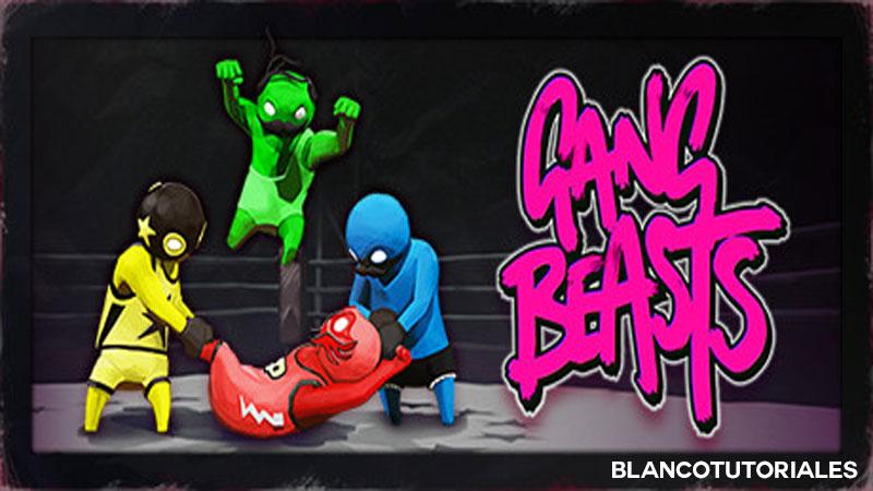 Descargar Gang Beasts Gratis Online Blancotutoriales