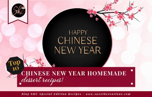 CHINESE NEW YEAR HOMEMADE DESSERT RECIPES