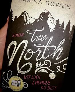 """Rezensin """"True North – Wo auch immer du bist von Sarina Bowen"""
