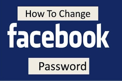 Tips On How To Change Facebook Password In 2019