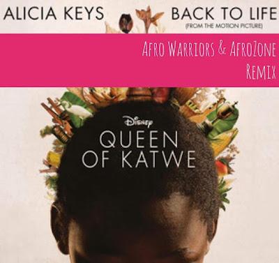 Alicia Keys - Back To Life (Afro Warriors & AfroZone Remix)