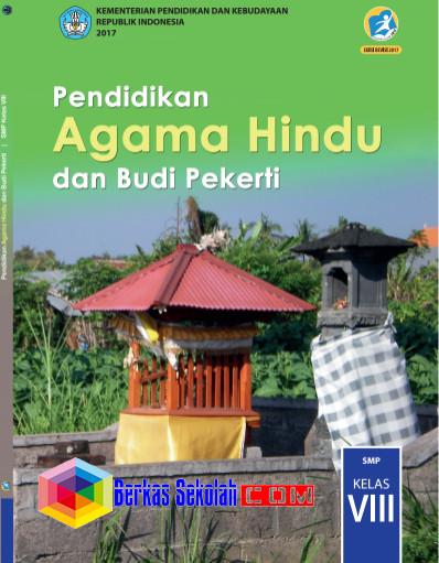 Buku Siswa SMP/MTs Pendidikan Agama Hindu dan Budi PekertiKurikulum 2013 Revisi 2017 Kelas 8 Semester 1 dan
