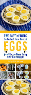 Two Easy Methods for Perfect Hard-Cooked Eggs (and Recipe Ideas Using Hard-Boiled Eggs)