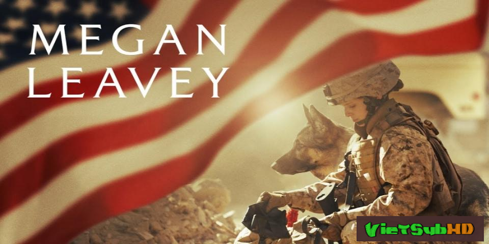 Phim Hạ Sĩ Megan VietSub HD   Megan Leavey 2017