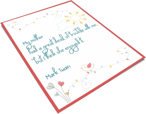 Want a copy of the Mother's Day quote picture?